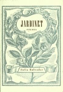 Sofia Salvador, Jardinet